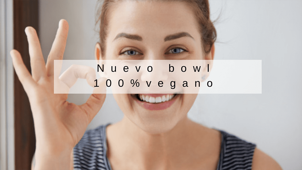 Lee más sobre el artículo Nuevo Bowl 100% Vegano y un riquísimo postre