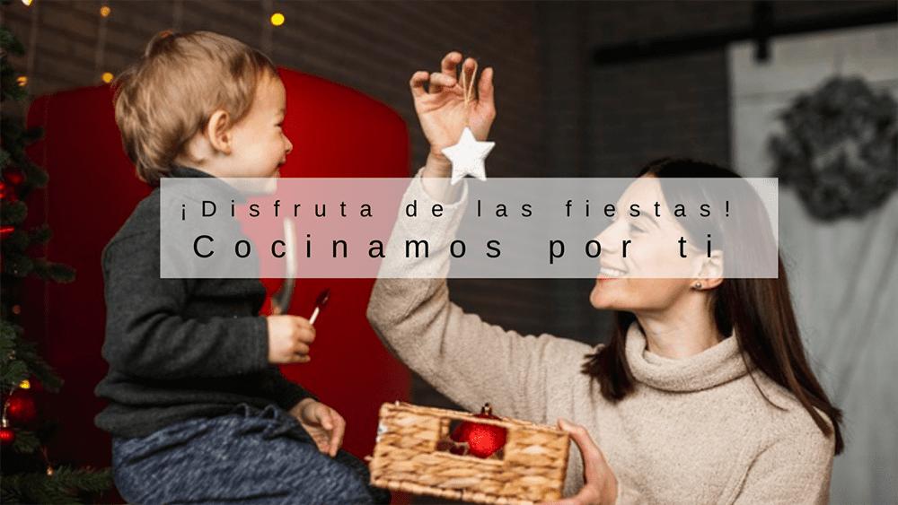 Lee más sobre el artículo ESTAS FIESTAS COCINAMOS POR TI